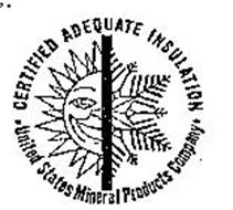 CERTIFIED ADEQUATE INSULATION UNITED STATES MINERAL PRODUCTS COMPANY