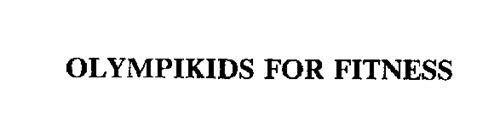 OLYMPIKIDS FOR FITNESS