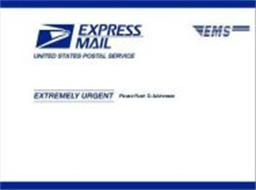 EXPRESS MAIL UNITED STATES POSTAL SERVICE EMS EXTREMELY URGENT PLEASE RUSH TO ADDRESSEE