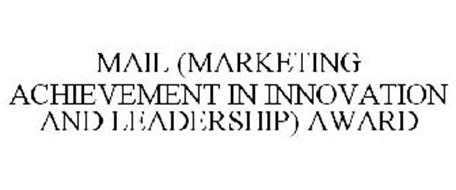 MAIL (MARKETING ACHIEVEMENT IN INNOVATION AND LEADERSHIP) AWARD