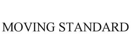MOVING STANDARD