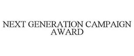 NEXT GENERATION CAMPAIGN AWARD