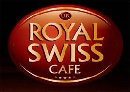 UR ROYAL SWISS CAFE