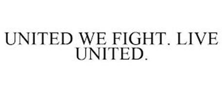 UNITED WE FIGHT. LIVE UNITED.