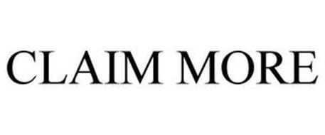CLAIM MORE