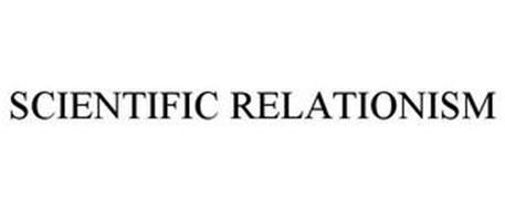 SCIENTIFIC RELATIONISM
