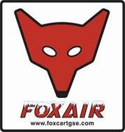 FOXAIR WWW.FOXCARTGSE.COM