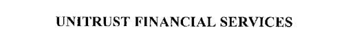 UNITRUST FINANCIAL SERVICES