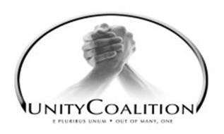 UNITY COALITION E PLURIBUS UNUM · OUT OF MANY, ONE