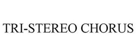 TRI-STEREO CHORUS