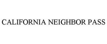 CALIFORNIA NEIGHBOR PASS