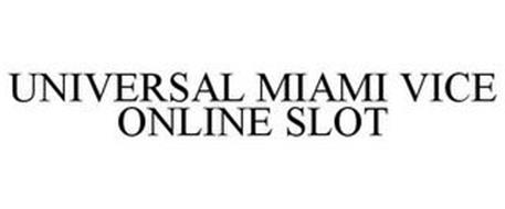 UNIVERSAL MIAMI VICE ONLINE SLOT