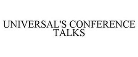 UNIVERSAL'S CONFERENCE TALKS