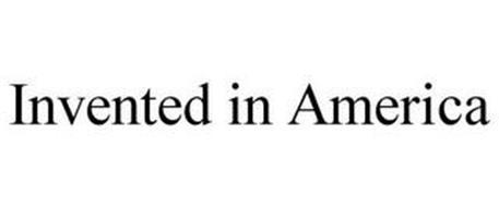 INVENTED IN AMERICA