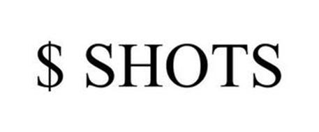 $ SHOTS