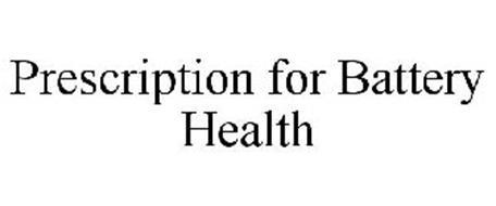 PRESCRIPTION FOR BATTERY HEALTH
