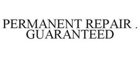 PERMANENT REPAIR ·  GUARANTEED