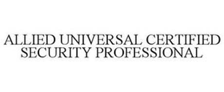 ALLIED UNIVERSAL CERTIFIED SECURITY PROFESSIONAL