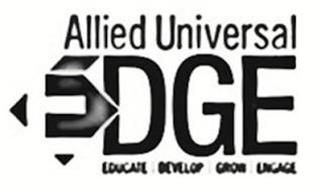 ALLIED UNIVERSAL EDGE EDUCATE DEVELOP GROW ENGAGE