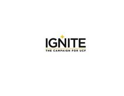 IGNITE THE CAMPAIGN FOR UCF