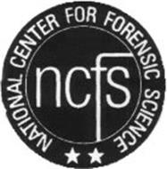 NCFS NATIONAL CENTER FOR FORENSIC SCIENCE