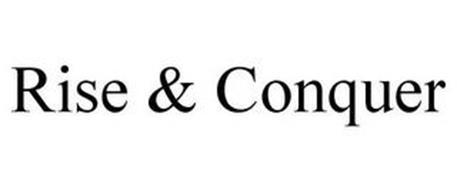 RISE & CONQUER