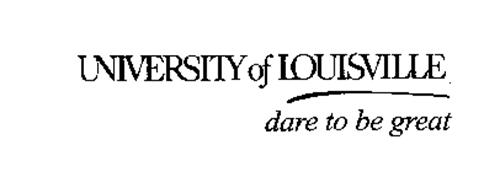 university of louisville dare to be great trademark of