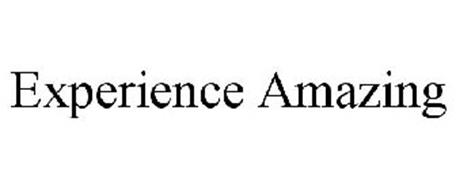 EXPERIENCE AMAZING