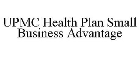 UPMC HEALTH PLAN SMALL BUSINESS ADVANTAGE Trademark of ...