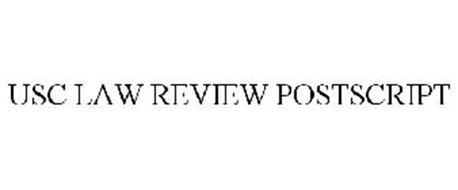 USC LAW REVIEW POSTSCRIPT