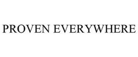 PROVEN EVERYWHERE
