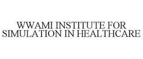 WWAMI INSTITUTE FOR SIMULATION IN HEALTHCARE