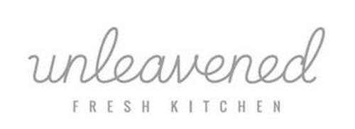 UNLEAVENED FRESH KITCHEN