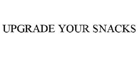 UPGRADE YOUR SNACKS