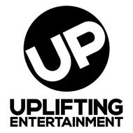UP UPLIFTING ENTERTAINMENT