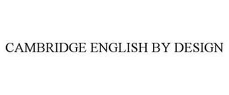 CAMBRIDGE ENGLISH BY DESIGN