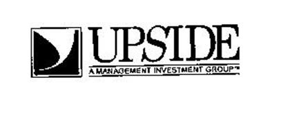 UPSIDE A MANAGEMENT INVESTMENT GROUP