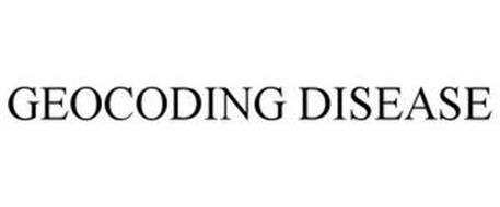 GEOCODING DISEASE
