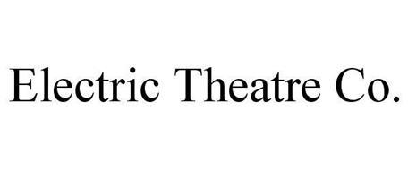 ELECTRIC THEATRE CO.