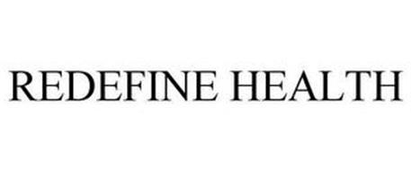 REDEFINE HEALTH