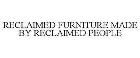 RECLAIMED FURNITURE MADE BY RECLAIMED PEOPLE