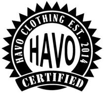 HAVO CLOTHING EST. 2014 CERTIFIED HAVO