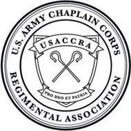 U.S. ARMY CHAPLAIN CORPS REGIMENTAL ASSOCIATION USACCRA PRO DEO ET PATRIA