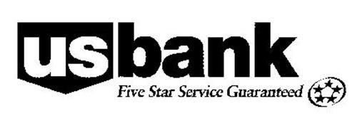 US BANK FIVE STAR SERVICE GUARANTEED