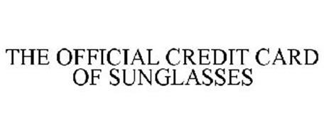 THE OFFICIAL CREDIT CARD OF SUNGLASSES