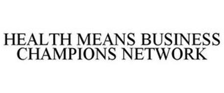 HEALTH MEANS BUSINESS CHAMPIONS NETWORK