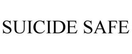 SUICIDE SAFE