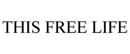 THIS FREE LIFE