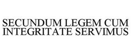 SECUNDUM LEGEM CUM INTEGRITATE SERVIMUS