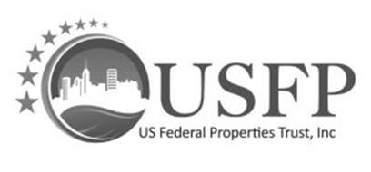 USFP US FEDERAL PROPERTIES TRUST, INC.